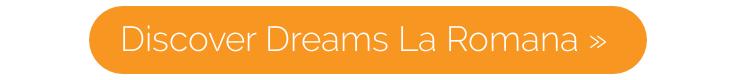 Discover Dreams La Romana Resort & Spa at Caribbean Warehouse