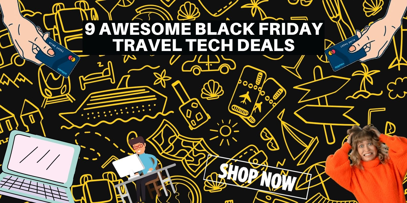 9 Awesome Black Friday Travel Tech Deals