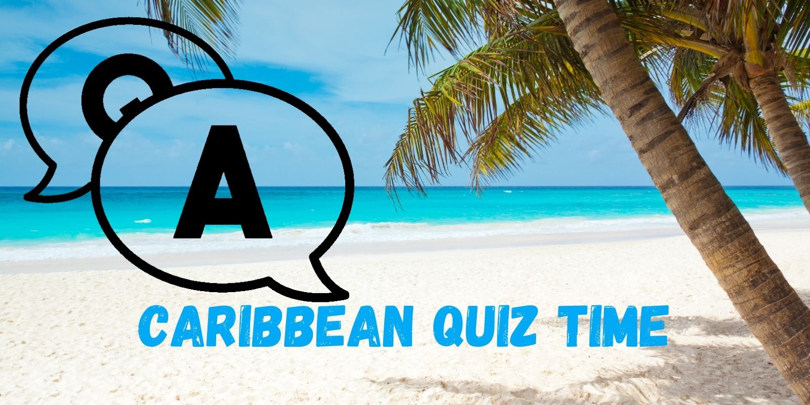 The Caribbean Warehouse - Weekly Travel Quiz