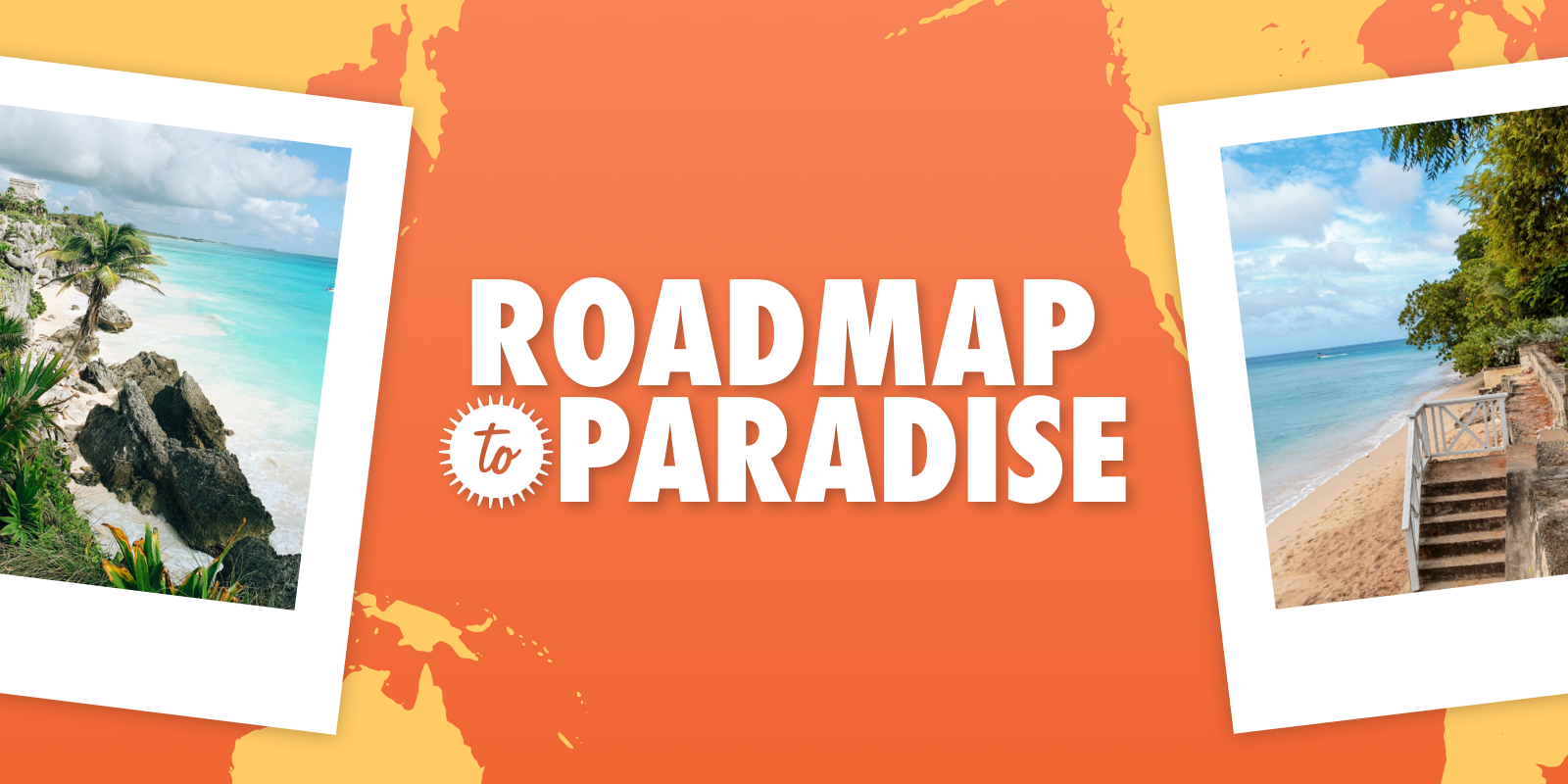 Travel blog: Take This Quiz And We'll Reveal Whether Your Roadmap Leads To Barbados or Mexico
