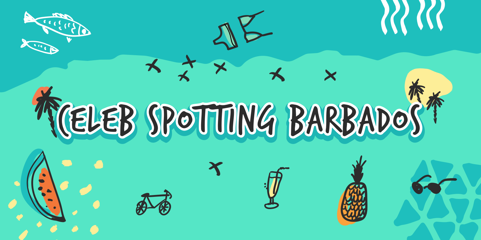Travel blog: Infographic: Paparazzi At The Ready, Here's Our Guide To Celebrity Spotting In Barbados